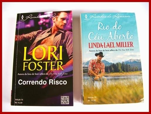Correndo Risco - Lori Foster e Rio do Céu Aberto - Linda Miller