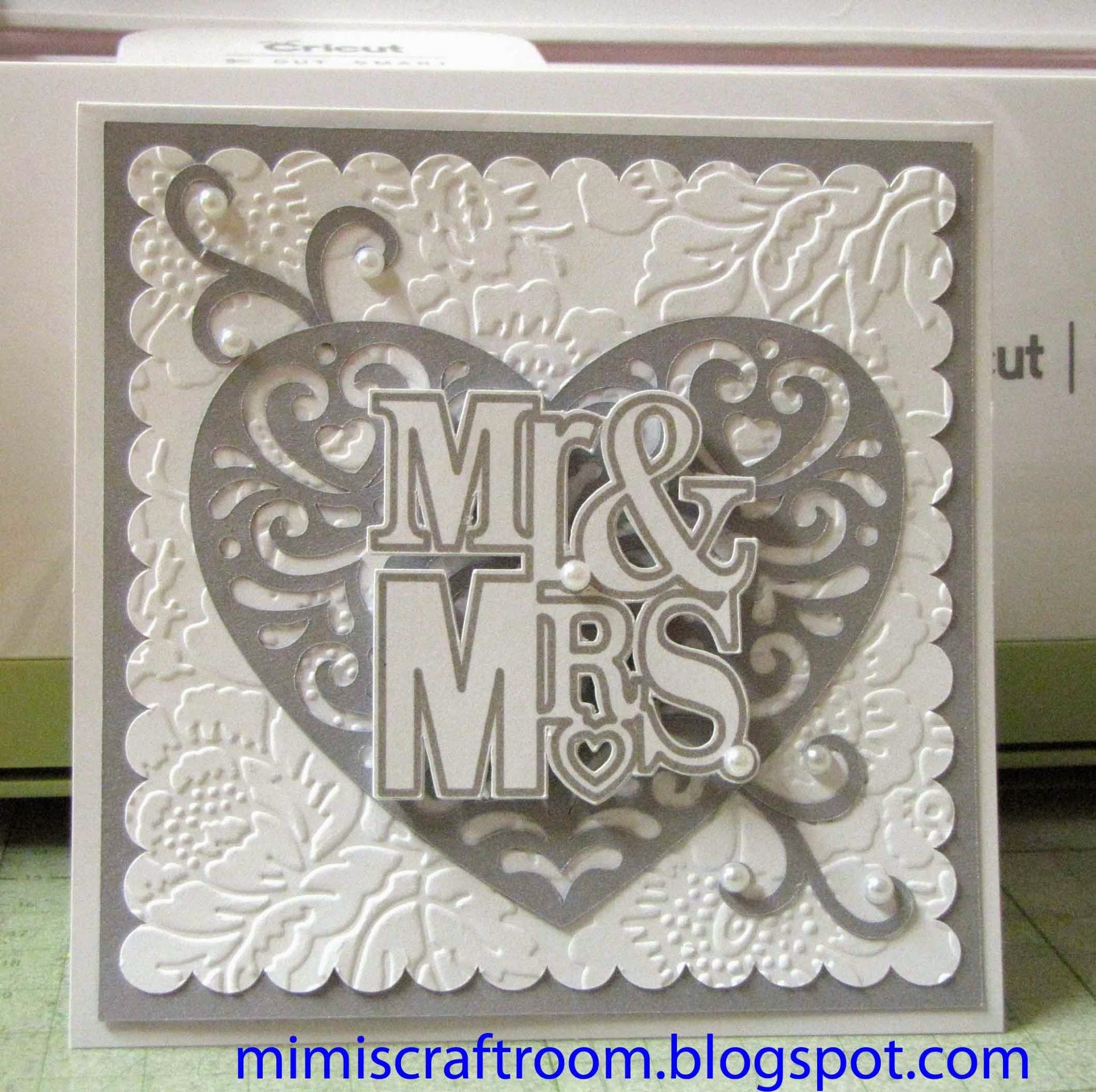 Mimi S Craft Room Quick Elegant Wedding Card Using Cricut Explore