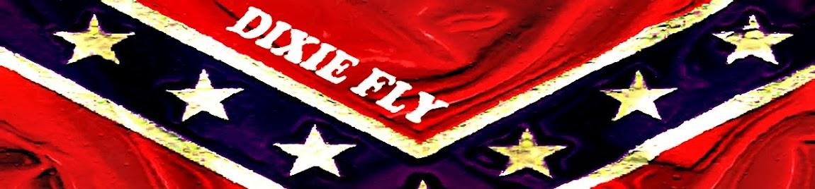 Dixie Fly