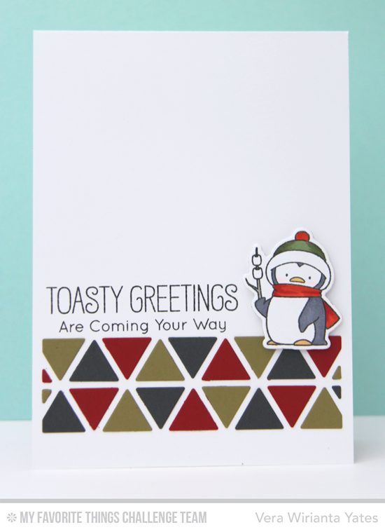Toasty Greetings Card by Vera Wirianta Yates featuring the Birdie Brown Toasty Greetings stamp set and Die-namics and the Triangle Screen Die-namics #mftstamps