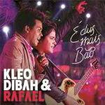 Kleo Dibah e Rafael – É Dus Mais Bão 2012