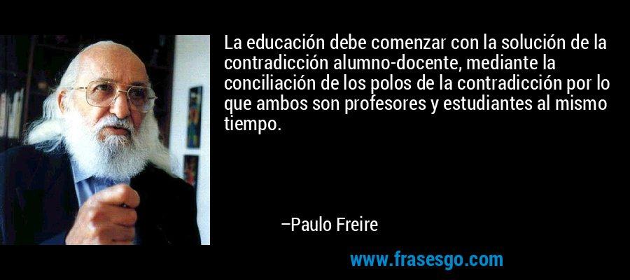 Frases Sobre Educação De Paulo Freire