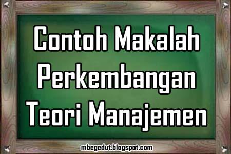 contoh makalah, teori manajemen, manajemen, makalah manajemen