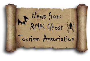 †News from RMK Ghost Tourism Association†