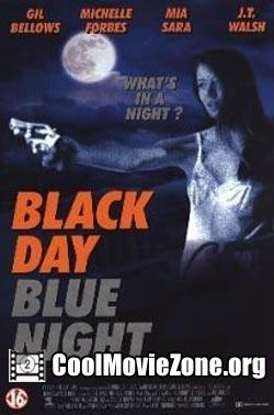 Black Day Blue Night (1995)