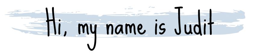 Hi, my name is Judit