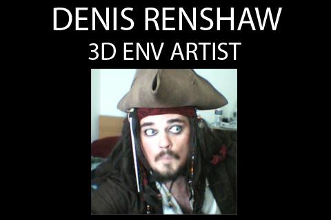 Denis Renshaw - 3D Env Artist