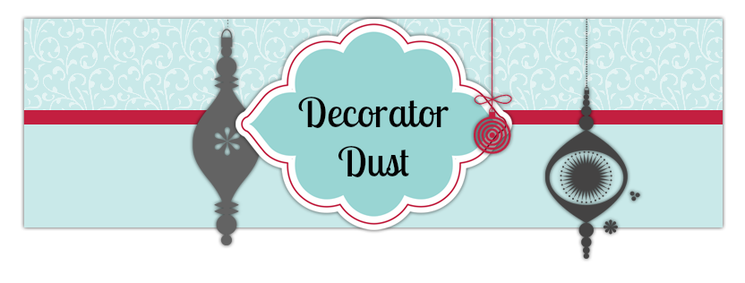 Decorator Dust