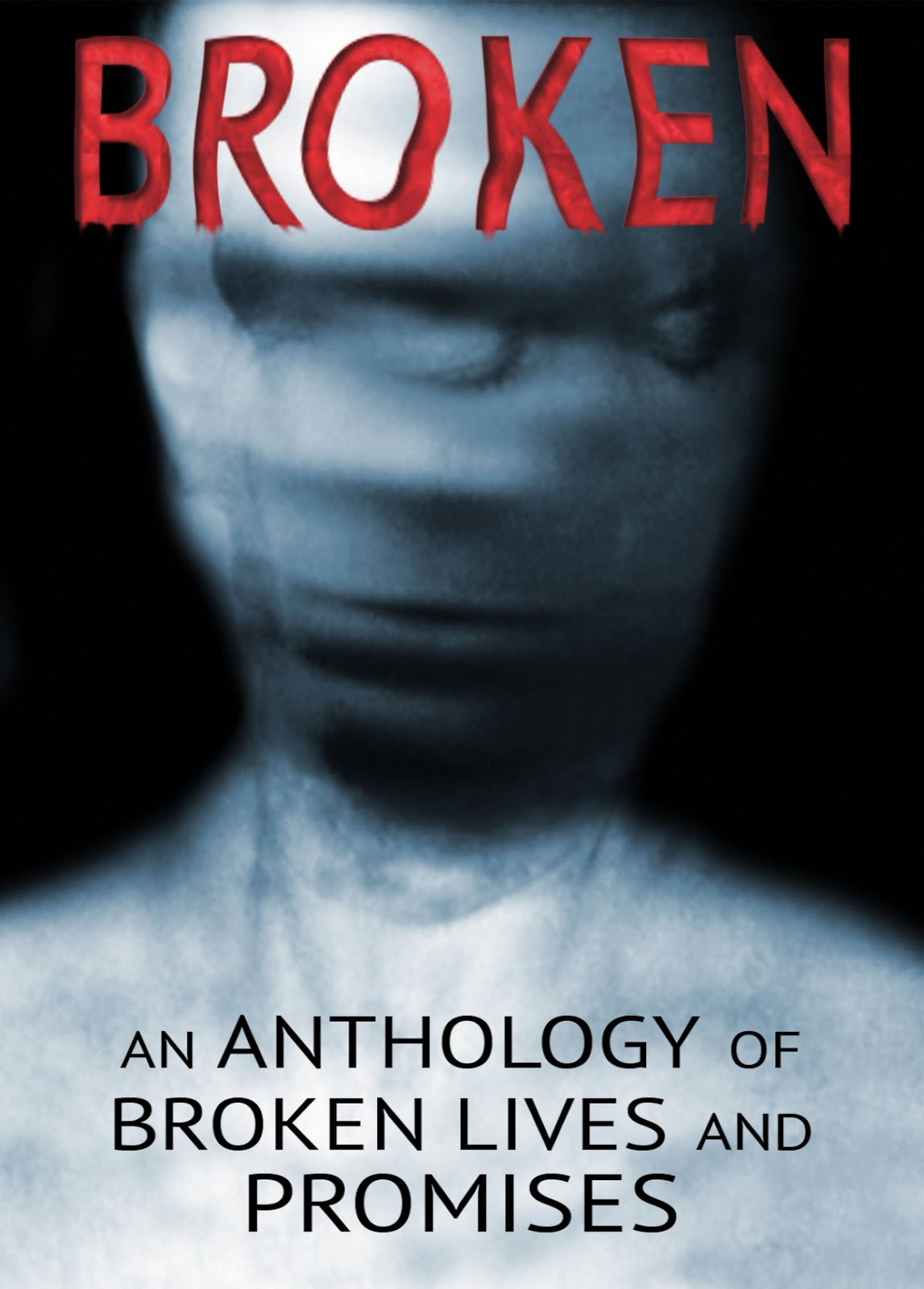 Broken - An Anthology