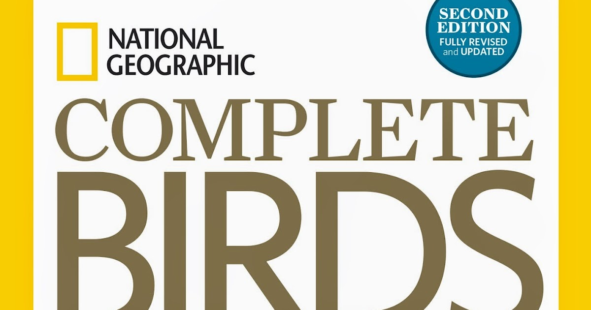 National Geographic: Complete Birds of North America - 2nd Edition