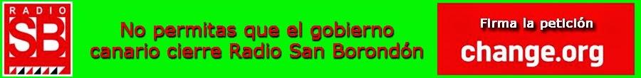 NO AL CIERRE Y LA ARBITRARIA MULTA DE 100.001 € A RADIO SAN BORONDON