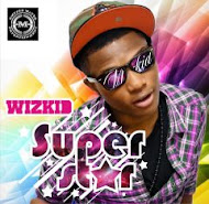 WIzkid- Superstar