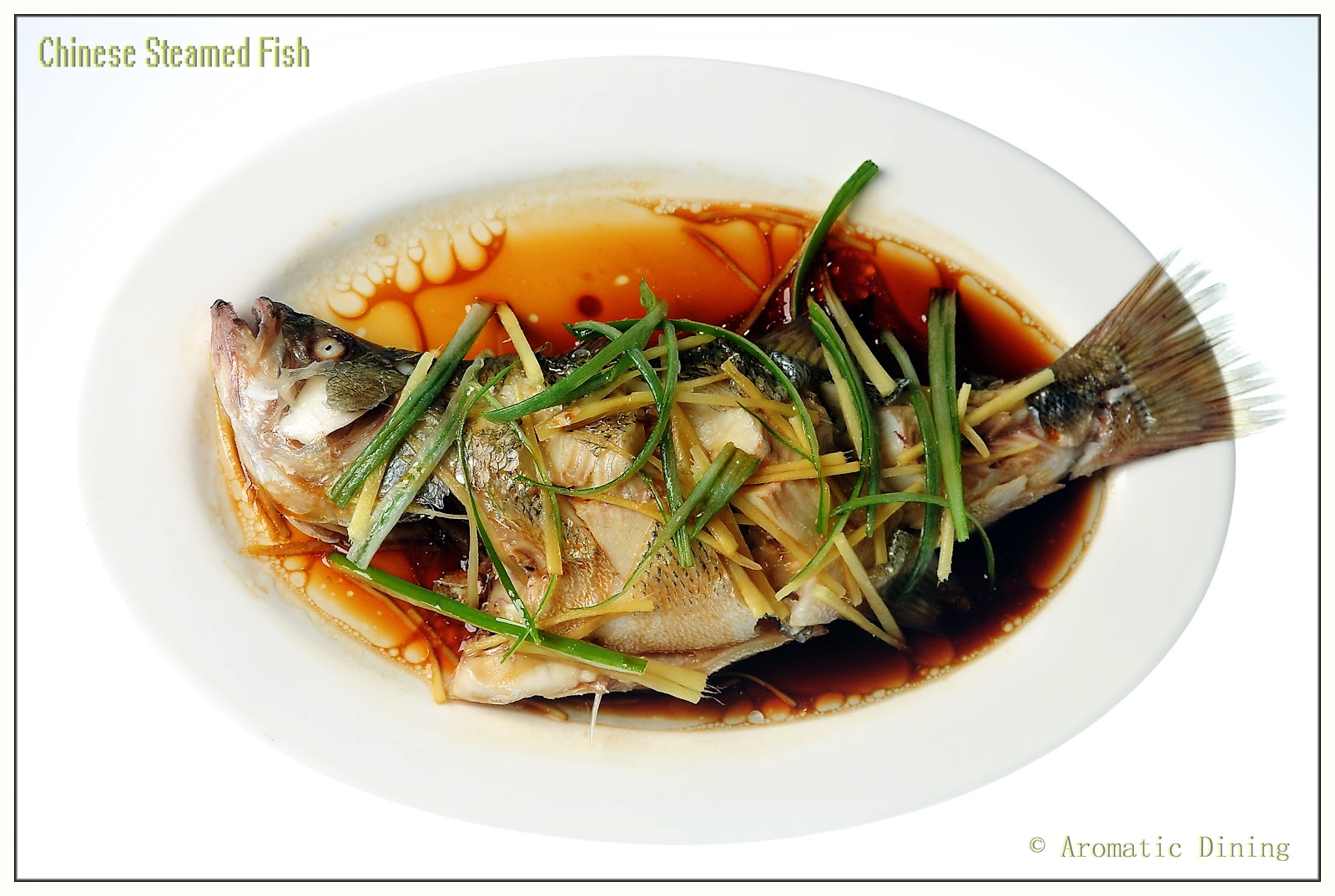 Aromatic dining chinese steamed fish for How to steam fish