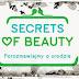 Secrets of Beauty - Porozmawiajmy o urodzie edycja jesienna 2014r.