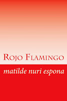 Rojo Flamingo-Kindle o paper
