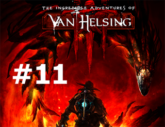 THE INCREDIBLE ADVENTURES OF VAN HELSING 3 - DETONADO