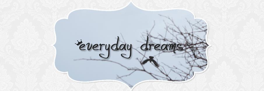 Everyday dreams
