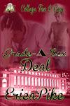 Grade-A-Sex Deal