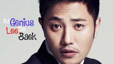 Sinopsis Drama Korea Ad Genius Lee Tae Baek RTV