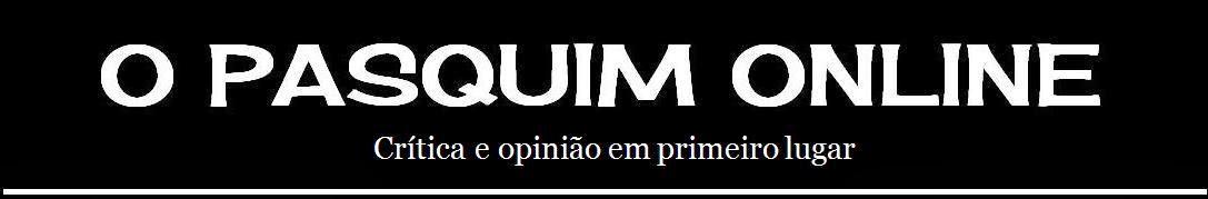 O PASQUIM ONLINE