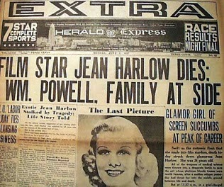 Film star Jean Harlow Dies, Wm Powell, Family at Side newspaper headline