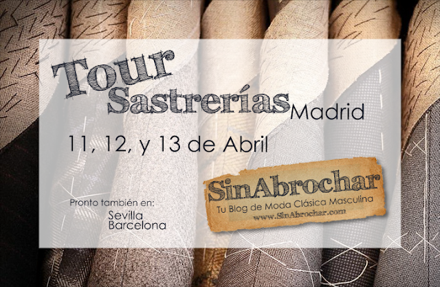 Comenzamos el Tour de Sastrerías – Madrid