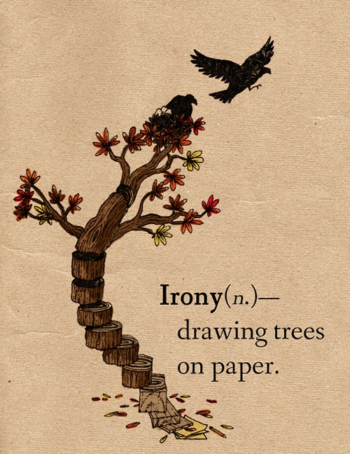 Irony - Drawing Trees On Paper
