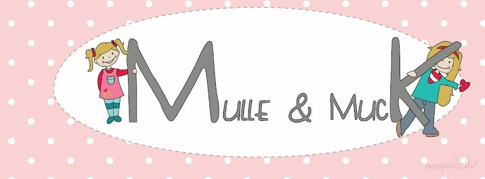 Mulle&Muck