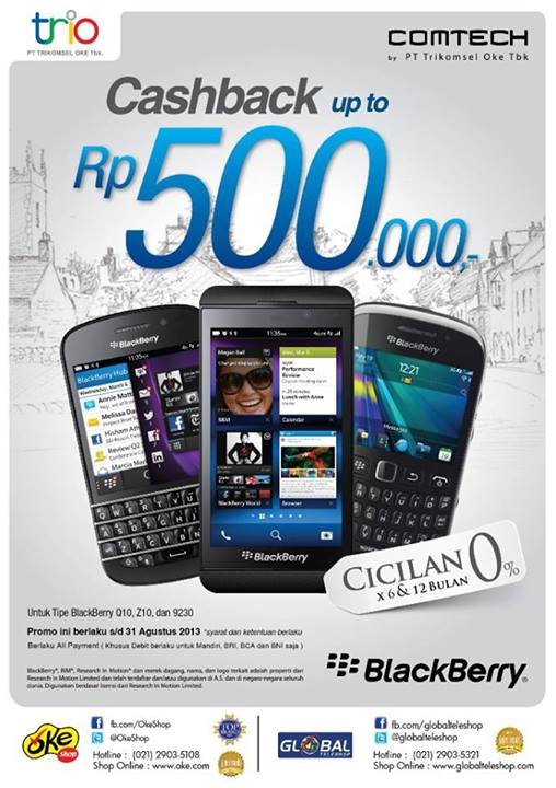 Promo Blackberry Cashback up to Rp500.000 s.d. 31 Agustus 2013