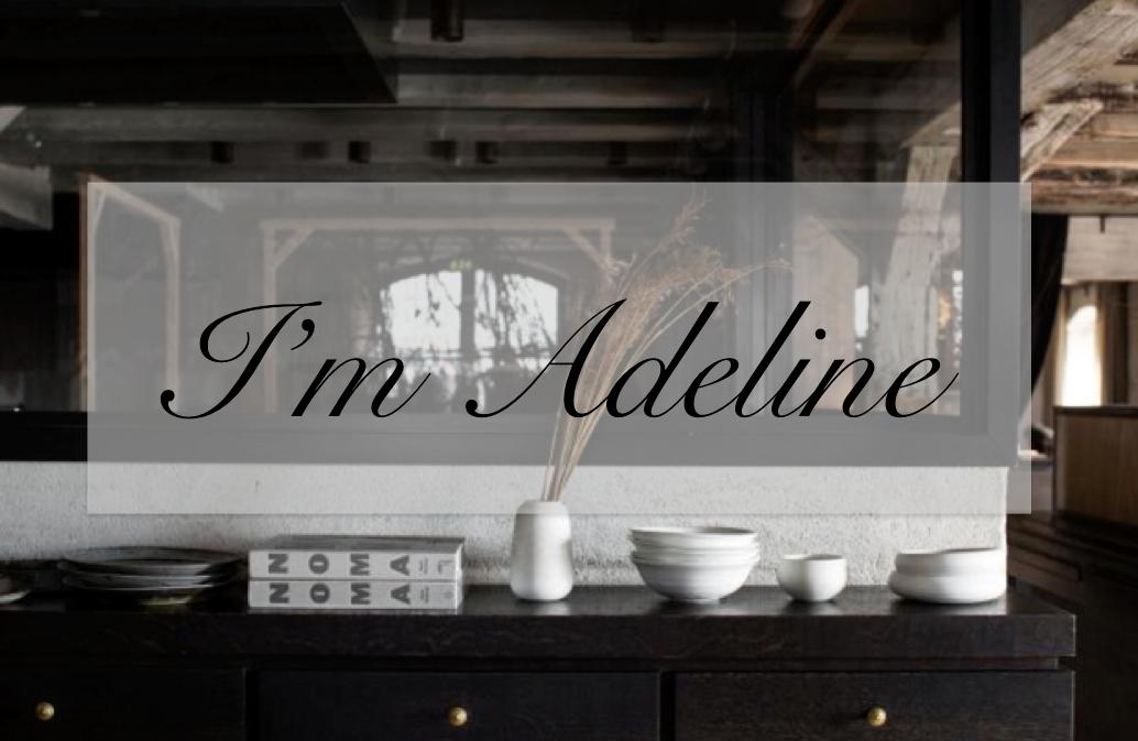 I'M ADELINE