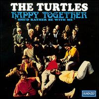 The Turtles - Happy Together (1967) art sound
