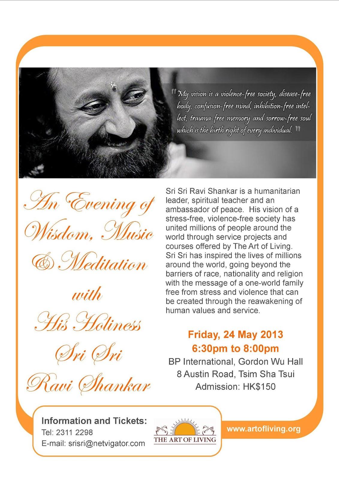 An evening of Wisdom, Music and Meditation with Sri Sri Ravi Shankar | May 2013