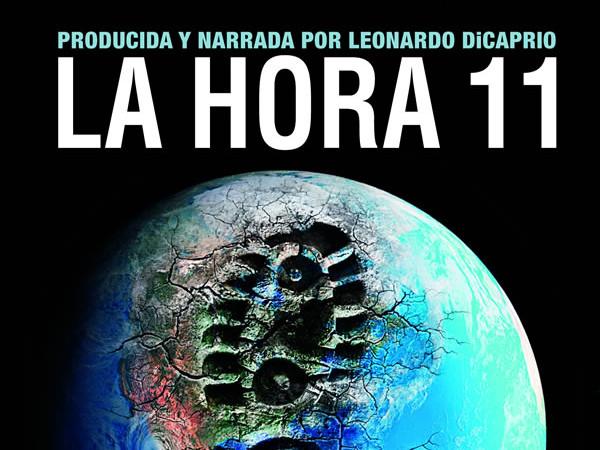 Documental sobre el cambio climático: La hora 11