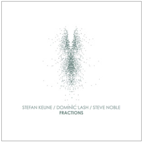 Stefan keune dominic lash steve noble fractions nobusiness stefan keune dominic lash steve noble fractions nobusiness 2015 colourmoves