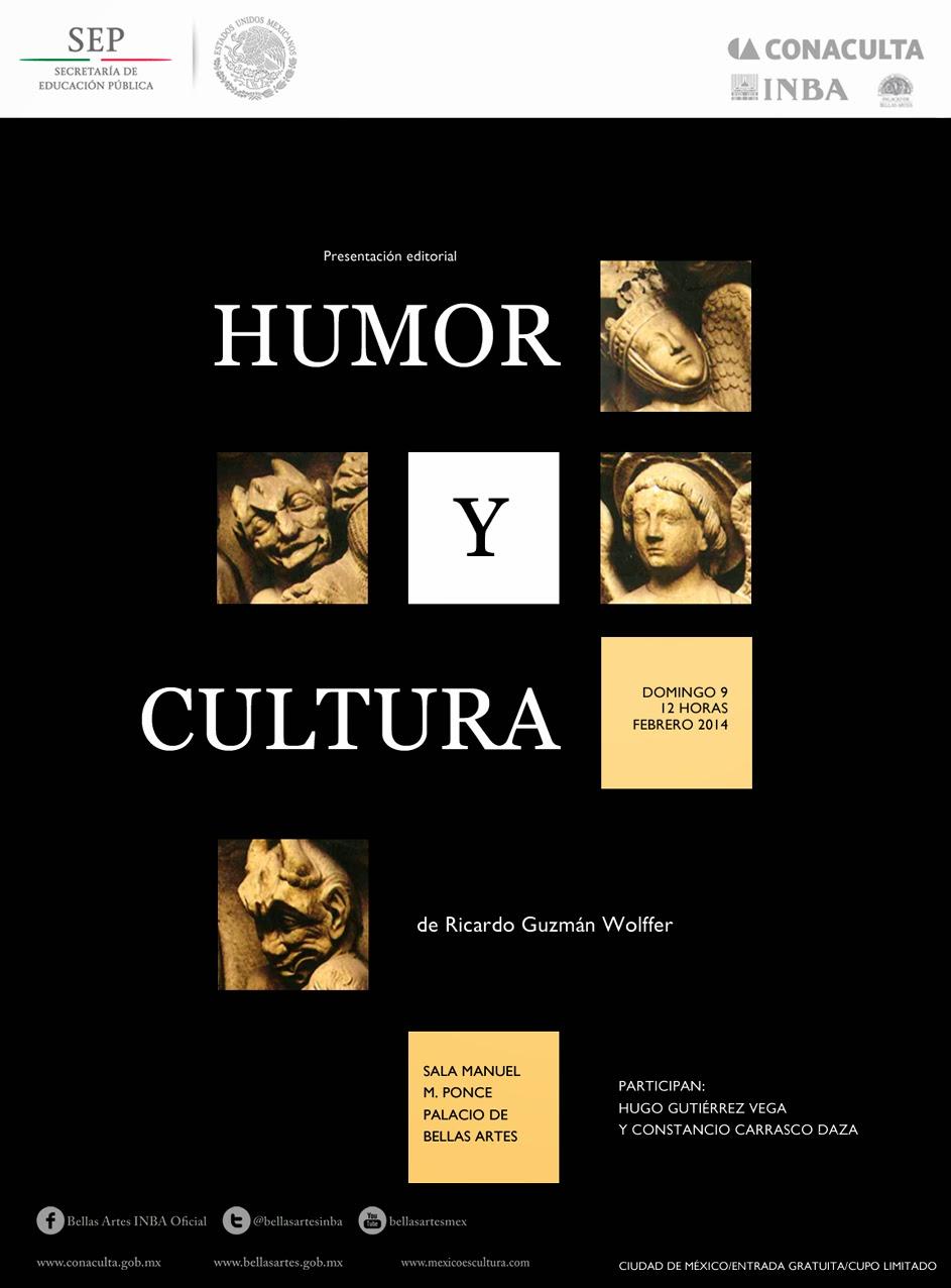 """Presentación editorial de """"Humor y cultura"""" de Ricardo Guzmán Wolffer"""
