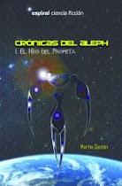 CRONICAS DEL ALEPH I: EL HIJO DEL PROFETA