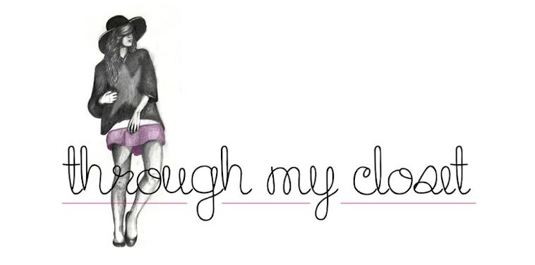 Through my closet