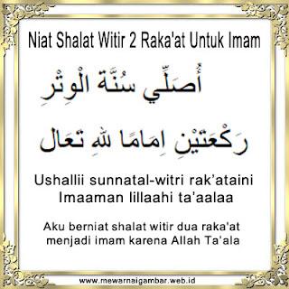 Bacaan Niat Shalat Witir 2 Raka'at Untuk Imam
