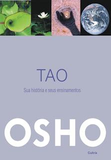 Tao - sua história e seus ensinamentos (Osho)