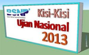 kisi kisi uan ujian nasional 2013