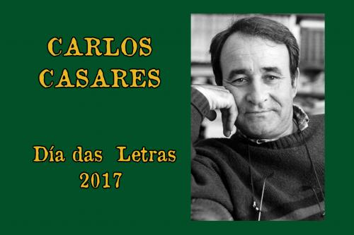 LETRAS GALEGAS 2017: CARLOS CASARES