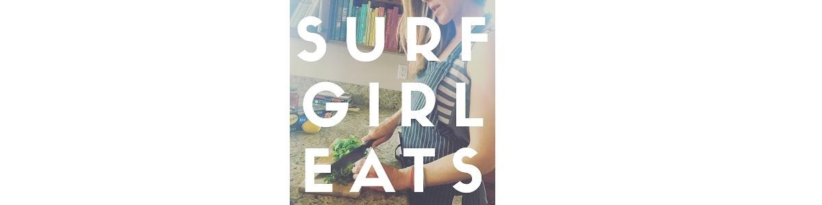 Surf Girl Eats