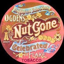 http://en.wikipedia.org/wiki/Ogdens%27_Nut_Gone_Flake