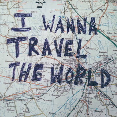 I wanna travel the world, meet new people, enjoy life