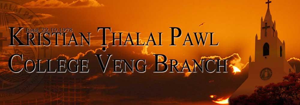 K.Ṭ.P College Veng Branch