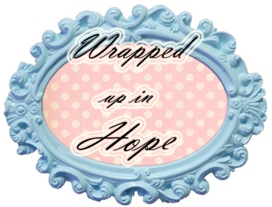 Wrapped up in Hope