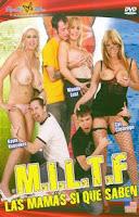 M.I.L.T.F. Las mamás si que saben xxx (2008)