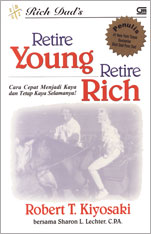 Robert T. Kiyosaki, Retire Young Retire Rich