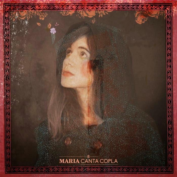 MARIA CANTA COPLA - La Copla del siglo XXI de María Rodés