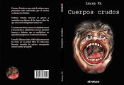 ESTOY LEYENDO: CUERPOS CRUDOS